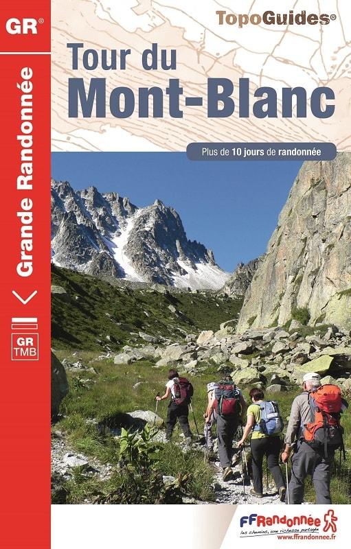 matériel pour le tour du mont blanc : topo-guide ffr